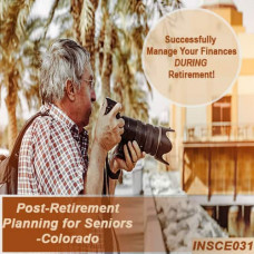 Colorado:  4 hr Life and Health CE - Post-Retirement Planning for Seniors